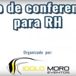 CICLO DE CONFERENCIAS PARA RH